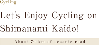 About 70 km of oceanic road